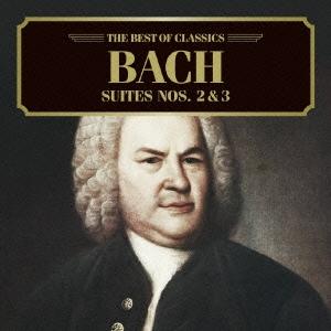 カペラ・イストロポリターナ/ベスト・オブ クラシックス 33::バッハ:管弦楽組曲第2番、第3番[AVCL-25633]