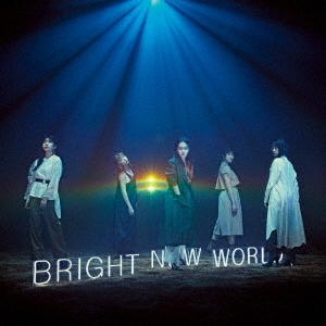 BRIGHT NEW WORLD [CD+DVD]<初回生産限定盤A> CD