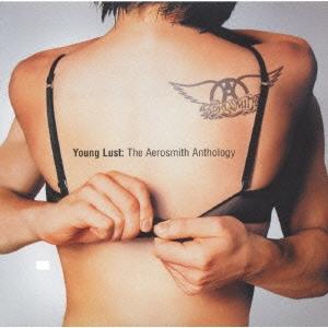 ヤング・ラスト:ジ・エアロスミス・アンソロジー
