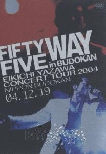 矢沢永吉/FIFTY FIVE WAY in BUDOKAN[TOBF-5404]