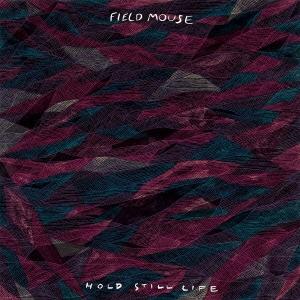 Field Mouse/ホールド・スティル・ライフ[ARTPL-051]