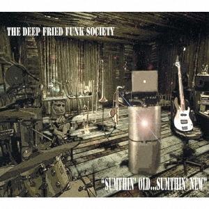 The Deep Fried Funk Society/サムシン・オールド・サムシン・ニュー[YZOC-10041]