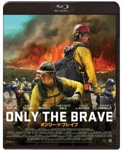 オンリー・ザ・ブレイブ Blu-ray Disc