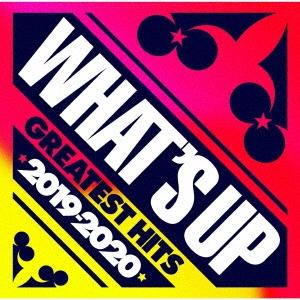 ワッツ・アップ グレイテスト・ヒッツ 2019-2020 CD