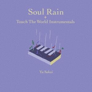 Soul Rain + Touch The World Instrumentals<限定生産盤>