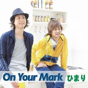 ひまり/On Your Mark[XNWL-30004]