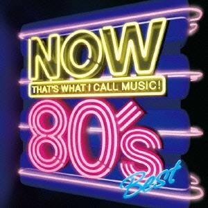 NOW 80's BEST<期間生産限定盤>