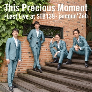 This Precious Moment -Last Live at STB139- CD