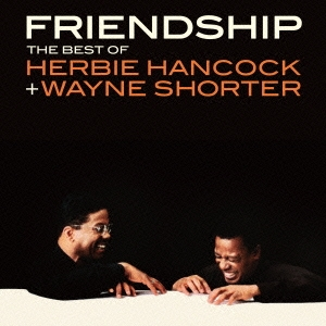 Herbie Hancock/フレンドシップ〜オール・タイム・ベスト[UCCU-1498]