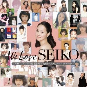 We Love SEIKO -35th Anniversary 松田聖子究極オールタイムベスト 50 Songs-<通常盤> CD