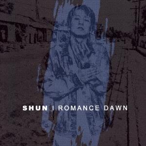 SHUN (J-Reggae)/ROMANCE DAWN[AKMCD-01]