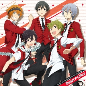 High×Joker/THE IDOLM@STER SideM ANIMATION PROJECT 06 Sunset★Colors[LACM-14676]