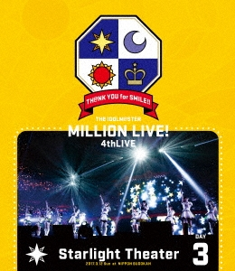 THE IDOLM@STER MILLION LIVE! 4thLIVE TH@NK YOU for SMILE!! LIVE Blu-ray Starlight Theater DAY3 Blu-ray Disc