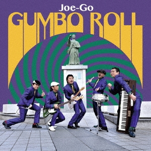 Joe-Go/GUMBO ROLL[BSMF-1048]