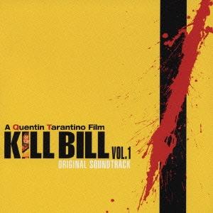 「KILL BILL Vol.1」オリジナル・サウンドトラック