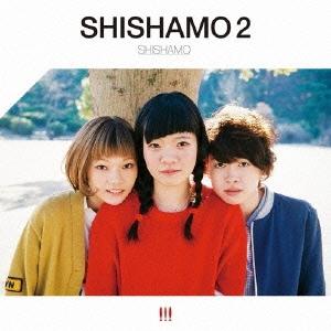 SHISHAMO 2 CD