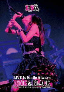 LiVE is Smile Always ~PiNK&BLACK~ in 日本武道館 「ちょこドーナツ」 2015/01/11(sun) DVD