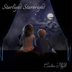 Candice Night/スターライト・スターブライト[KICP-1758]