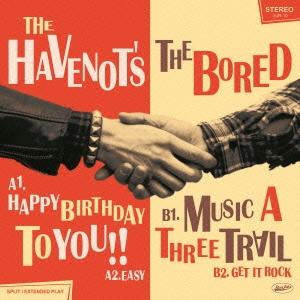 THE HAVENOT'S/SPLIT [CD+7inch]<生産限定盤>[SJR-10]