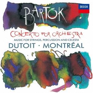 シャルル・デュトワ/バルトーク:管弦楽のための協奏曲 弦楽器、打楽器とチェレスタのための音楽[UCCD-5201]