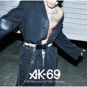 AK-69/I Still Shine feat.Che'Nelle/Stronger<通常盤>[UICV-5067]