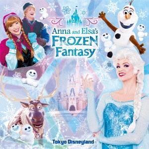東京ディズニーランド アナとエルサのフローズンファンタジー 2018 CD