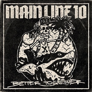 Main Line 10/Better Together[MILE-017]