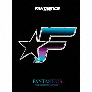 FANTASTIC 9 [CD+2Blu-ray Disc]<初回生産限定盤> CD