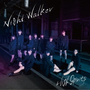HIGHSPIRITS/Night Walker<TYPE B>[QARF-10019]