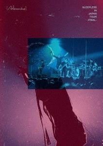 Sleepless in Japan Tour -Final- [2DVD+ブックレット] DVD
