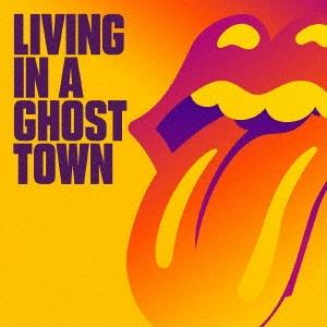 リヴィング・イン・ア・ゴースト・タウン<初回生産限定盤/Orange Vinyl> 10inch Single