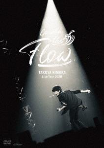 TAKUYA KIMURA Live Tour 2020 Go with the Flow<通常盤> DVD