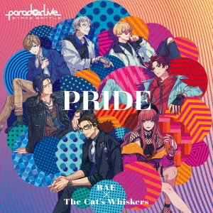 "Paradox Live Stage Battle ""PRIDE"" 12cmCD Single"