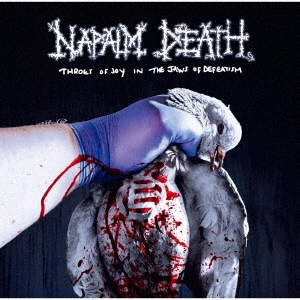 Napalm Death/Throes of Joy in the Jaws of Defeatism 永遠のパラドクス[QATE-10125]