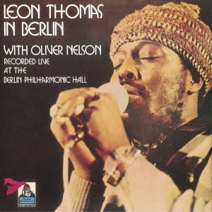 Leon Thomas (Jazz)/イン・ベルリン<期間限定価格盤>[UVJZ-20094]