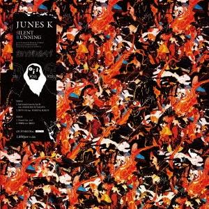 Junes K/SILENT RUNNING EP<生産限定盤>[OIL711]