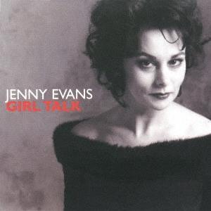 Jenny Evans/ガール・トーク<期間限定価格盤>[UVJZ-21018]