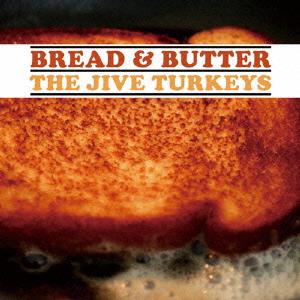 The Jive Turkeys/ブレッド &バター[PCD-20053]