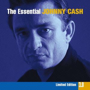 エッセンシャル ジョニー・キャッシュ 3.0<完全生産限定盤> CD