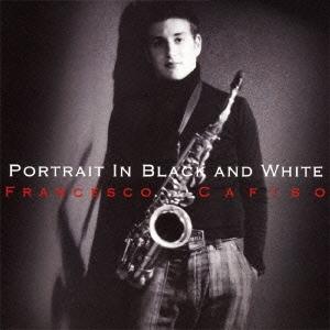 黒と白の肖像 CD