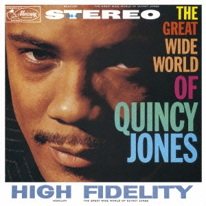 Quincy Jones/グレイト・ワイド・ワールド・オブ・クインシー・ジョーンズ<期間生産限定盤> [UCCU-90136]
