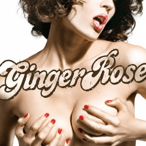 Ginger Rose/YOU'LL LOVE IT IN THE MORNING[LEXCD-8004]