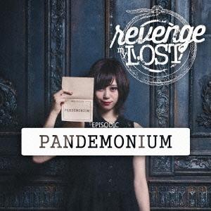 revenge my LOST/PANDEMONIUM<タワーレコード限定>[RML-005]