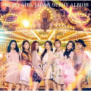 OH MY GIRL JAPAN DEBUT ALBUM [CD+DVD]<初回限定盤A> CD