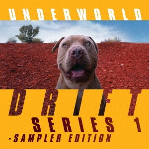 Underworld/DRIFT SERIES 1 - SAMPLER EDITION[BRC600B]