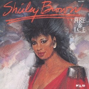 Shirley Brown/ファイヤー・アンド・アイス<完全生産限定盤>[CDSOL-46223]