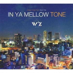 re:plus/IN YA MELLOW TONE × W'z[GTXC-148]