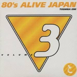 80's ALIVE JAPAN VOL.3