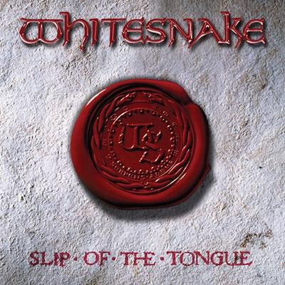 Whitesnake/Slip of the Tongue (20th Anniversary Edition)[R2563586]