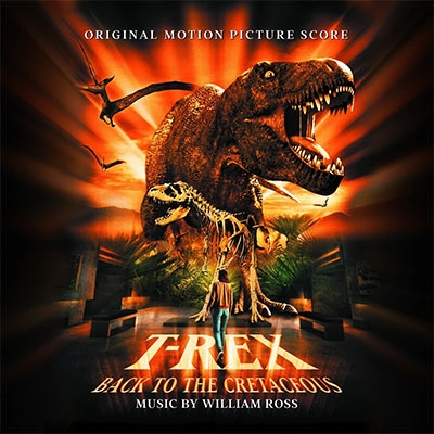 William Ross/T-Rex: Back To The Cretaceous[DDR691]